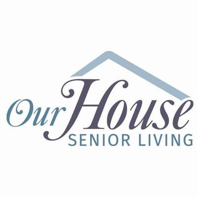 Our House Senior Living