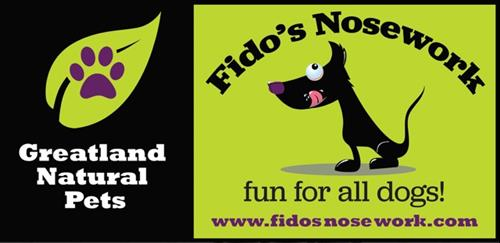 Greatland Natural Pets & Fido's Nosework sign