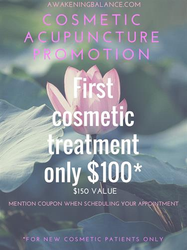 Special discount, first time visit, Facial Cosmetic Acupuncture