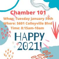 Chamber 101 January 2021