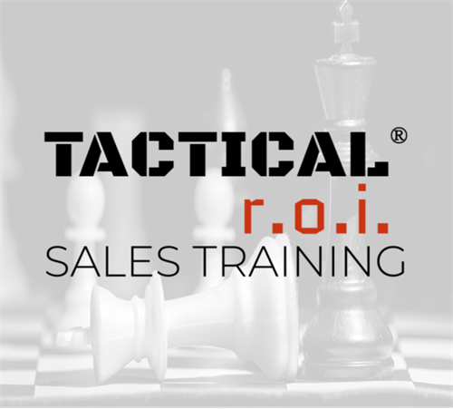 Tactical R.O.I. Sales Training