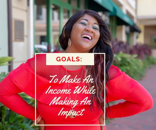 Helping you make an income while making an impactg