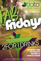 FAB FRIDAYS - Happy Hour - 3pm 'till close