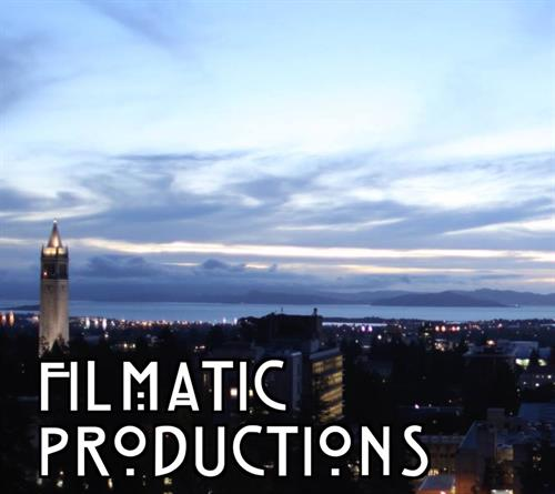 Filmatic Productions 510.606.2854 FilmaticProductions@gmail.com
