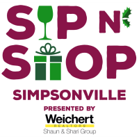 Sip n' Shop Simpsonville, Presented by Weichert Realtors - Shaun & Shari Group