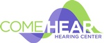 Come Hear Hearing Center
