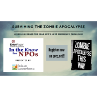 "In the Know for NPO's: ""Surviving the Zombie Apocalypse: Lessons Learned"