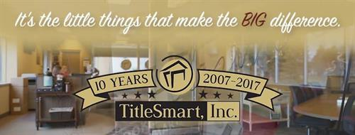 TitleSmart has 10 years of excellence in the industry!