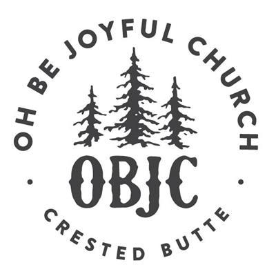 Oh-Be-Joyful Church