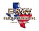 P & W Quality Machine