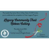 Ribbon Cutting: Leadership Santa Maria Valley Legacy Community Trail