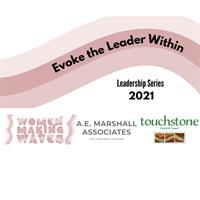 Evoke the Leader Within - Women in Leadership Series 2021