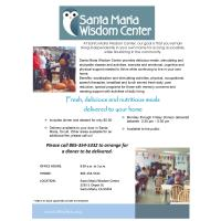 Santa Maria Wisdom Center: Fresh, delicious and nutritious meals delivered to your home