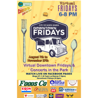 Downtown Fridays & Concerts in the Park presented by the City of Santa Maria Rec & Parks are BACK...Virtually!