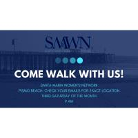 Santa Maria Women's Network: Walk with us at Pismo Beach!