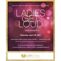 CALM: Ladies Get Loud