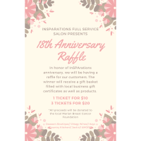 InSPArations Full Service Salon Presents Its 18th Anniversary Raffle!