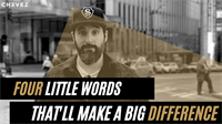 Four Little Words, That'll Make A Huge Difference