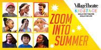 Village Theatre Kids Stage - Zoom into Summer