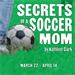 SECRETS OF A SOCCER MOM at Stage Door Players