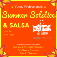Dunwoody Perimeter, Brookhaven, & DeKalb Chambers Celebrate Summer Solstice with Young Professionals