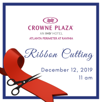 Dunwoody Perimeter Chamber Celebrates Crowne Plaza Atlanta Perimeter at Ravinia's Remodeling with Ribbon Cutting Ceremony