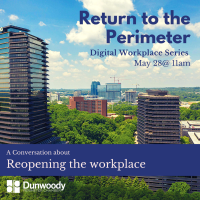 Dunwoody Perimeter Chamber Discusses Reopening the Workplace in  Return to the Perimeter Series