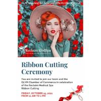 Grand Opening/Ribbon Cutting Reclaim Med Spa