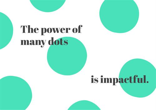 The power of many dots