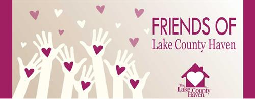Become a Friend Of Lake County Haven - our amazing group of volunteers and community leaders