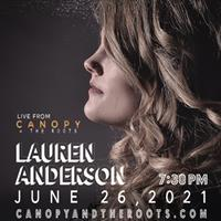 Lauren Anderson :: Rock n' Roll with a lotta soul LIVE at Canopy + the Roots