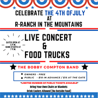The 4th of July at the R-Ranch in the Mountains