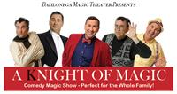 "Dahlonega Magic Theater Presents ""A Knight of Magic"""