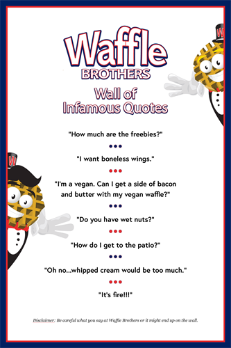 Waffle Brothers Infamous Quotes Poster