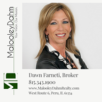Dawn Farneti, Broker 815.343.1900