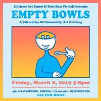 Lillstreet Art Center's 12th Annual Empty Bowls Benefit
