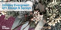 Holiday Evergreen DIY Swags & Sprays