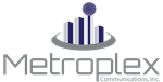 Metroplex Communications, inc.