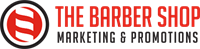 The Barber Shop Marketing  & Promotions