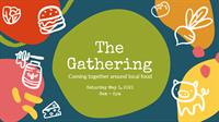 The Gathering: Coming Together Around Local Food