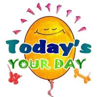 Today's Your Day - Closed