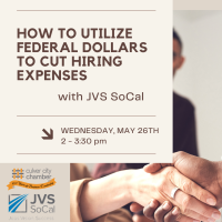 How to Utilize Federal Dollars to Cut Hiring Expenses with JVS SoCal