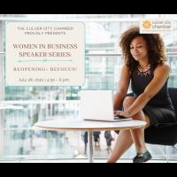 Women In Business Speaker Series: Reopening + Refocus!