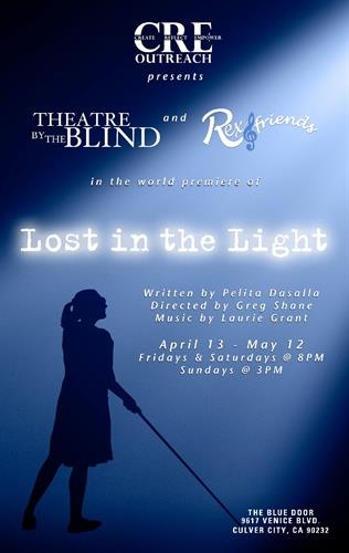 The inaugural show at The Blue Door is LOST IN THE LIGHT, a world premiere play with original songs