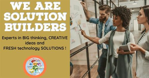 We are Solution Builders Driving for Success for our Clients.