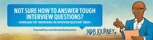 Gallery Image Express_Jobs_-_Answering_the_Interview_Question_eBook.jpg