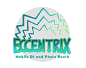 Eccentrix Mobile DJ & Photo Booth