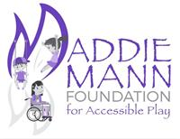 The Maddie Mann Foundation for Accessible Play