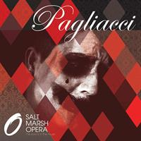 Pagliacci Presented by Salt Marsh Opera