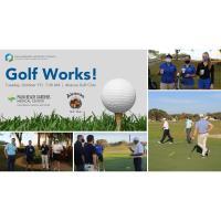 Golf Works! Presented by PBGMC